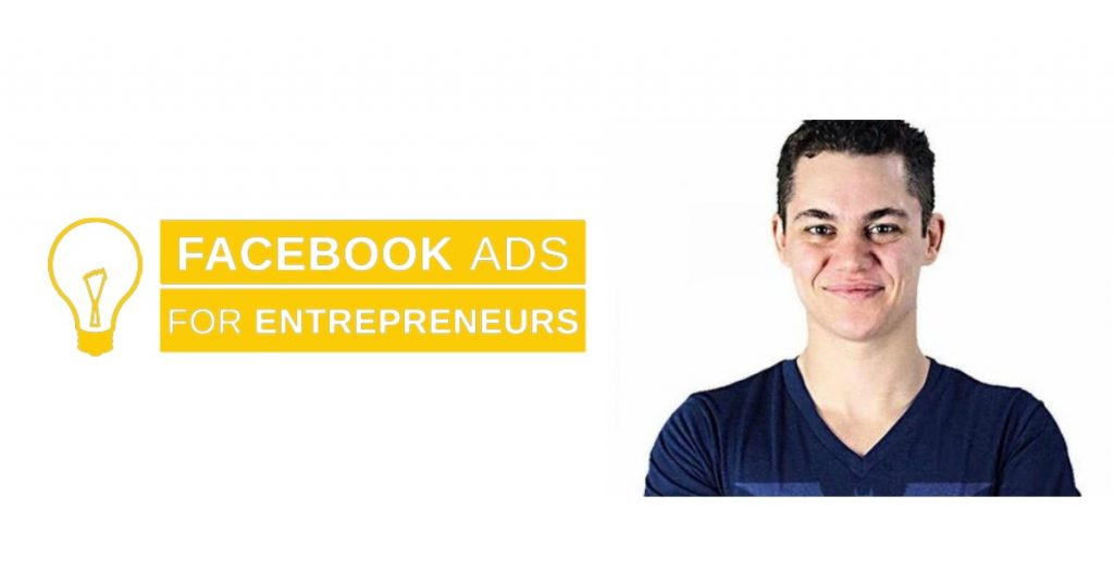 Dan Henry Facebook Ads For Entrepreneurs Course Review – FAFE