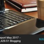 Blog Income Report May 2017 – How I Made $5,429.51 Blogging