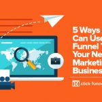5 Ways You Can Use A Sales Funnel To Build Your Network Marketing Business