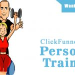ClickFunnels For Personal Trainers – How I used ClickFunnels to get an extra 100 clients every month