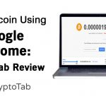 Free Bitcoin Using Google Chrome: CryptoTab Review