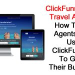 ClickFunnels For Travel Agents: How Travel Agents Can Use ClickFunnels To Grow Their Business