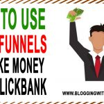 ClickFunnels and Clickbank: How To Use ClickFunnels To Promote Clickbank Products
