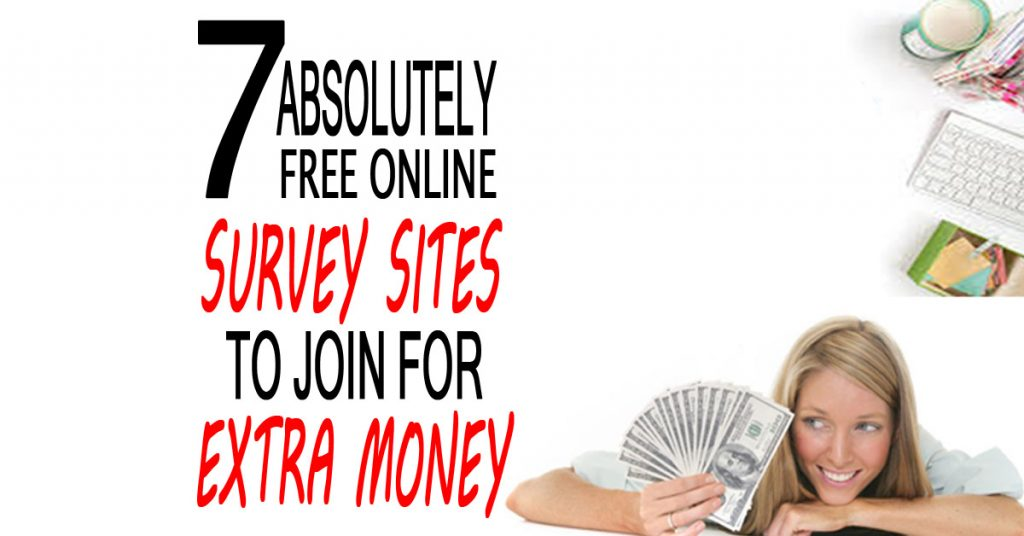 7 Absolutely Free Online Survey Sites To Join For Extra Money