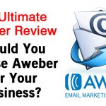 The Ultimate Aweber Review: Why Aweber Is The Best Email Marketing Software For Your Business