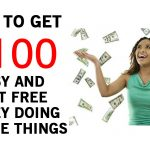 How To Get $100 Easy and Fast – Free Money Doing Simple Things