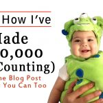 Learn How I've Made $150,000 (And Counting) From One Blog Post And How You Can Too