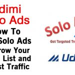 Udimi Solo Ads: Why Udimi Solo Ads Is The Fastest and Easiest Way To Build an Email List and Get Traffic To Your Website