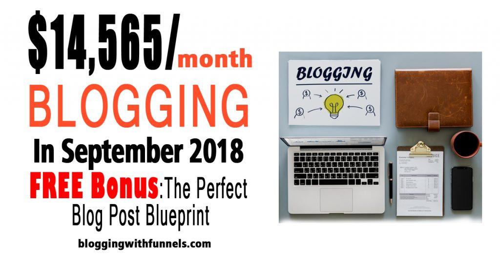 Blog Income Report September 2018 – How I Made $14,565 Blogging