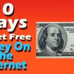 10 Ways To Get Free Money On The Internet