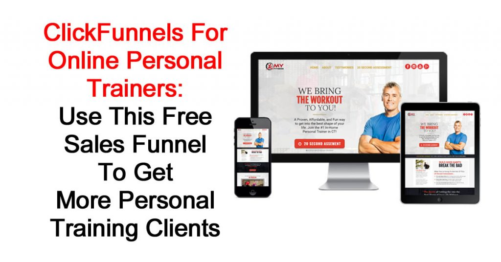 ClickFunnels For Online Personal Trainers: Use This Free Sales Funnel To Get More Personal Training Clients