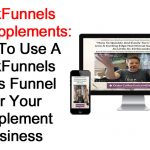 ClickFunnels For Supplements: How To Use A ClickFunnels Sales Funnel For Your Supplement Business