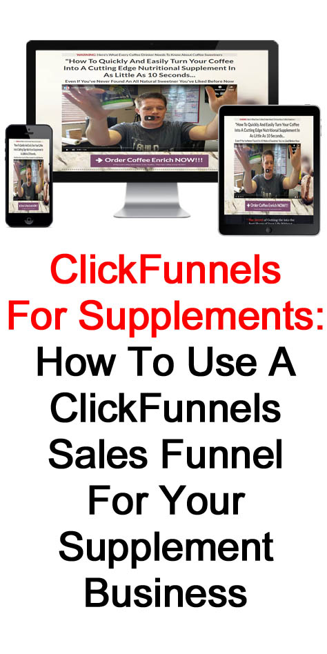 ClickFunnels For Supplements: How To Use A ClickFunnels