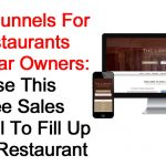 ClickFunnels For Restaurants and Bar Owners: Use This Free Sales Funnel To Fill Up Your Restaurant