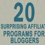 20 Surprising Affiliate Programs For Bloggers