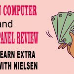 Nielsen Computer and Mobile Panel Review – How To Earn Extra Money With Nielsen