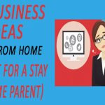 10 Business Ideas To Do From Home (Perfect For A Stay At Home Parent)