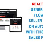 Realtors: Generate A Flow Of Seller Leads On Autopilot With This Simple Sales Funnel