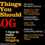 12 Things You Should Do Right After Starting a Blog