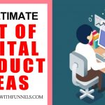 The Ultimate List Of Digital Product Ideas